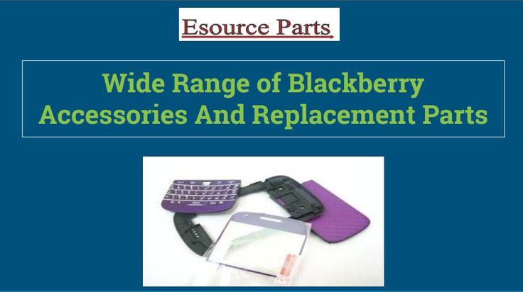 Esourceparts deals with selling and repairing of Blackberry parts. We <br />provide our customers with all kinds of services. Blackberry customers are much relieved when they have come to know about Esource Parts selling Blackberry parts as they have been saved from the pain of aimless wandering looking out for their desired replacement parts.<br /><br />blackberry parts , blackberry phone repair , blackberry accessories , blackberry parts mississauga<br /><br />