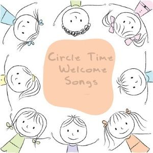 Circle time welcome and good morning songs for young children.
