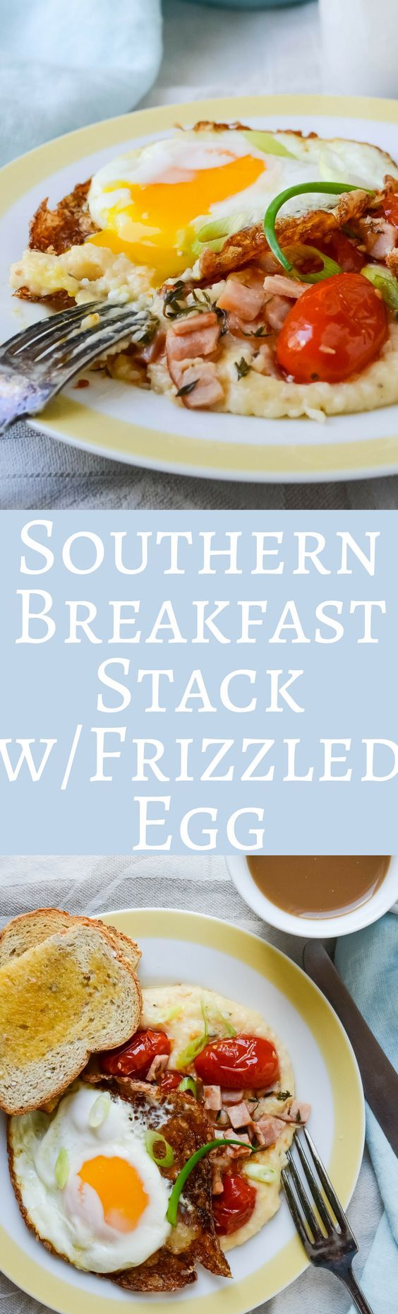 This hearty breakfast stack is savory and delicious with Southern Style garlic cheese grits, roasted tomatoes, ham and a crispy egg!