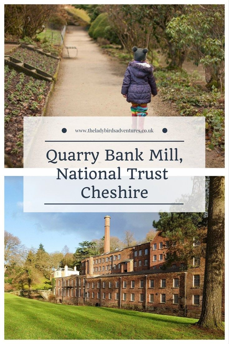 Quarry bank mill, National Trust