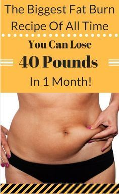 The Biggest Fat Burn Recipe Of All Time You Can Lose 40 Pound In 1 Month!: