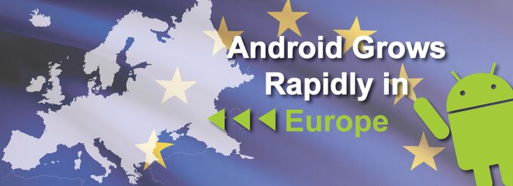 Android Grows Rapidly in Europe   TheTechNews
