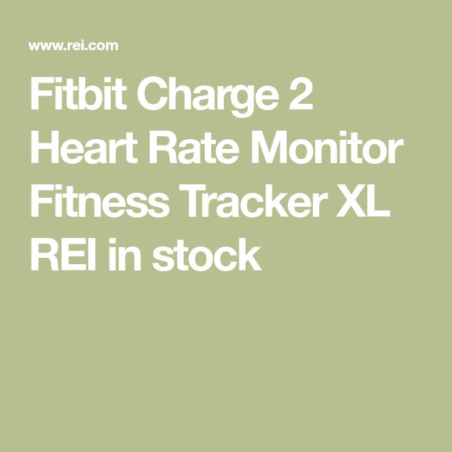 Fitbit Charge 2 Heart Rate Monitor Fitness Tracker XL REI in stock