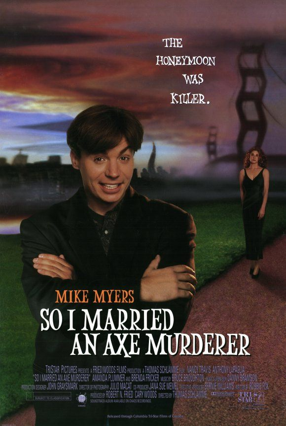 So I Married An Axe Murderer - 1993 - much funnier than say Austin Powers or The Guru. Notice the sky isn't so blue and the clouds are a bit darker to foreshadow the darker elements to the story.