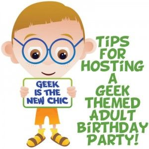 Tips for Throwing a Geek Themed Adult Birthday Party from Party Simplicity. Ideas for invitations, locations, decor, food and drink, and activities.