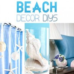 Beach Decor DIY Projects