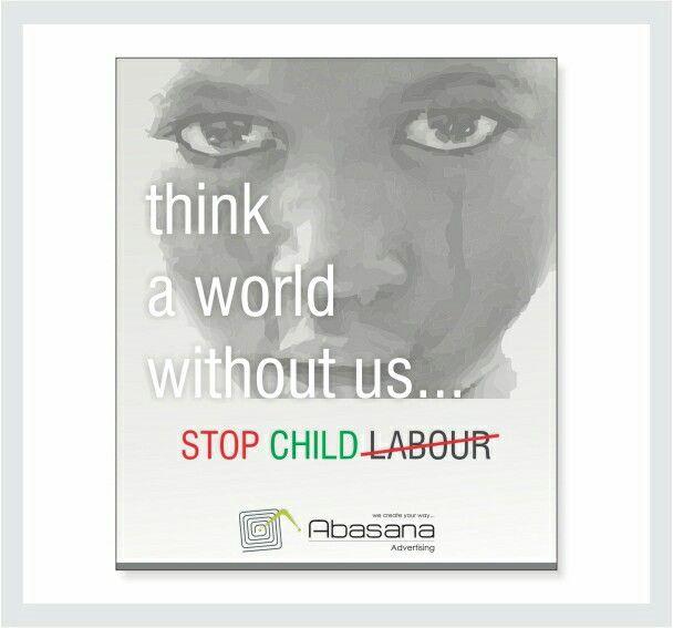 Stop child labour...