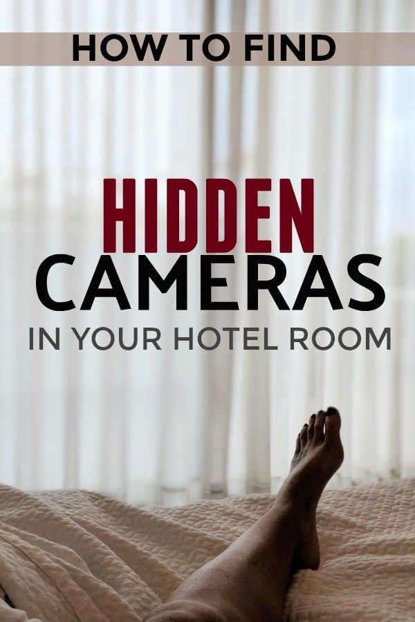 How To Find Hidden Cameras In Your Hotel Or Airbnb Hidden Camera