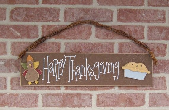 HAPPY THANKSGIVING with a TURKEY and Pie sign for by lisabees