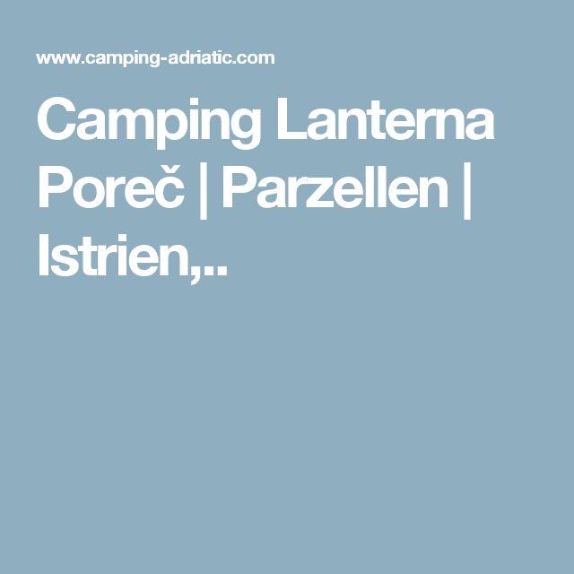 Camping Lanterna Poreč | Parzellen | Istrien,..