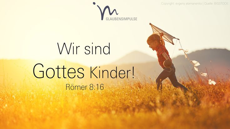 """""""Gottes Geist selbst gibt uns die innere Gewissheit, dass wir Gottes Kinder sind."""" Römer 8:16 #römer #roemer #römer8 #roemer8 #gott #geist #heiligergeist #kinder #gewissheit #zuspruch #vertrauen #annahme #gemeinsam #glaube #glaubensimpulse #bibel #bibelvers"""
