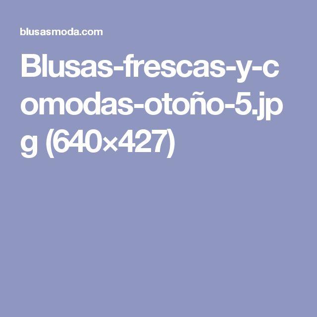 Blusas-frescas-y-comodas-otoño-5.jpg (640×427)