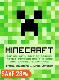 Minecraft: The Unlikely Tale Of Markus Notch Persson And The Game That Changed Everything Book by Daniel Goldberg | Hardcover | chapters.indigo.ca
