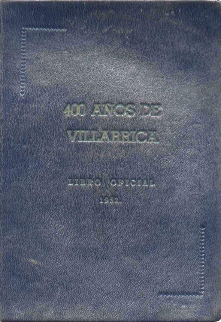 400 años de Villarrica - Libro Oficial 1952