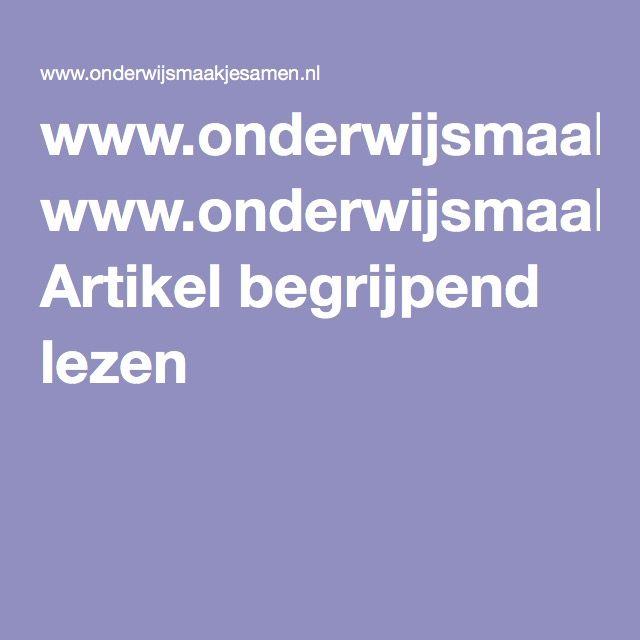 www.onderwijsmaakjesamen.nl Artikel begrijpend lezen