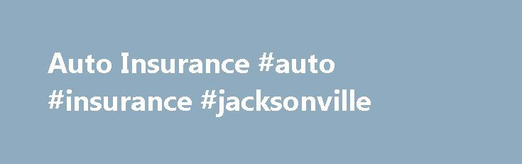 Auto Insurance #auto #insurance #jacksonville http://malawi.nef2.com/auto-insurance-auto-insurance-jacksonville/  #Get a Resourceful Auto Insurance Broker Learn about Horizon Auto Insurance Established in Jacksonville, Florida in 2013, Horizon Auto Insurance is an insurance broker that provides customers access to a vast network of general insurance companies. These companies include Humana , Aetna , Medico , and United Health Care . We work closely with the multi-awarded Farmers Insurance…