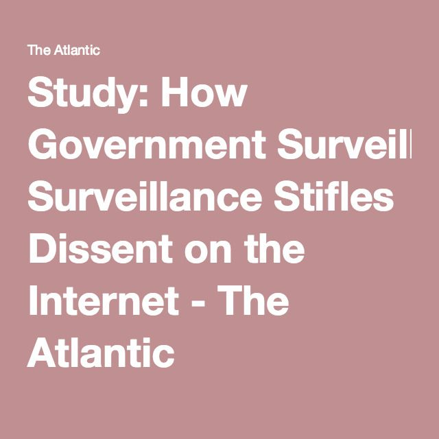best political sociology ideas definition of  how surveillance stifles dissent on the internet