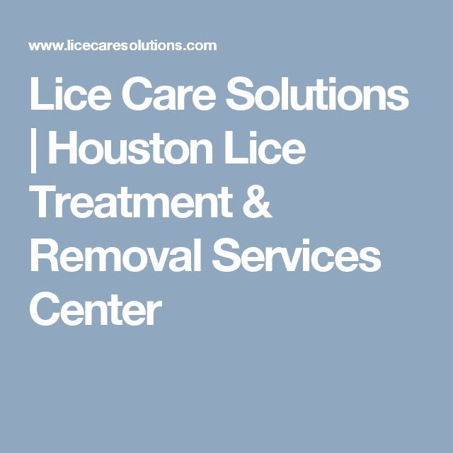 Lice Care Solutions | Houston Lice Treatment & Removal Services Center