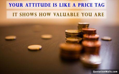 Attitude Quotes Attitude Is Price Wallpaper For Desktop