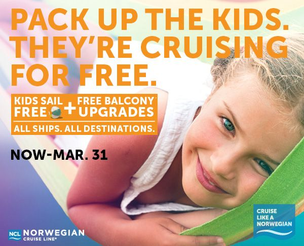 Now through 3/31/14, book a Norwegian cruise vacation today and you'll receive: Free Sailings for Kids Free Balcony Upgrades e-coupons worth over $300 As low as $50 to reserve* Discounts for AARP and Latitudes Rewards' members AVAILABLE ON ALL SHIPS. ALL DESTINATIONS. Departing on select dates: March – June, August through December.
