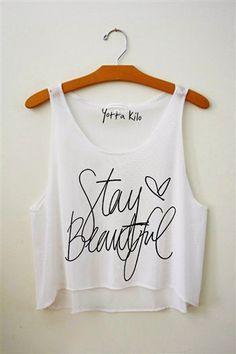 Stay Beautiful $25