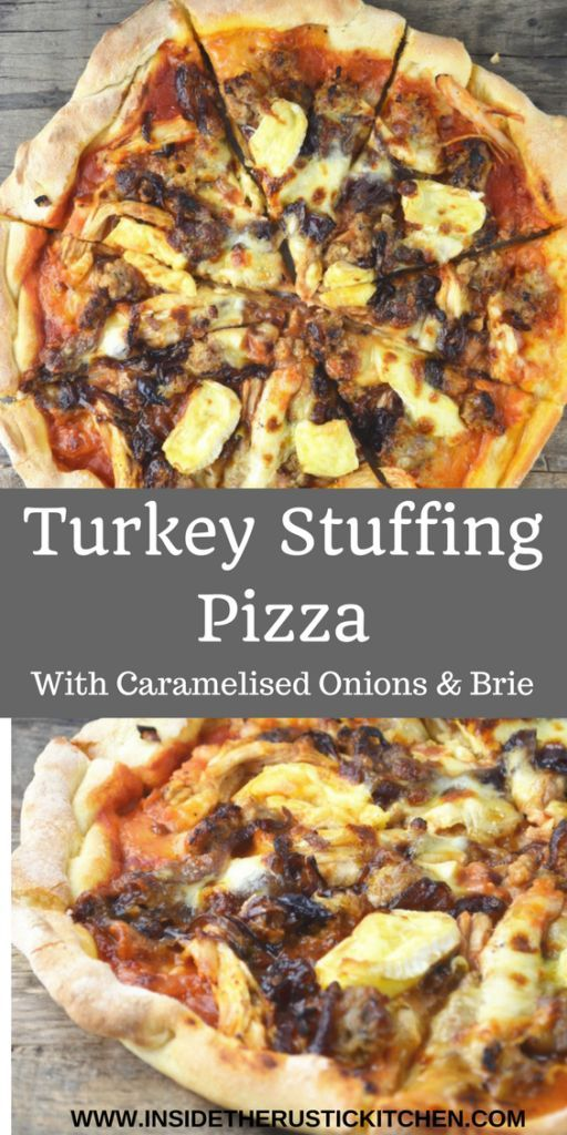 This Turkey Stuffing Pizza with Caramelised Onions and Brie recipe is the perfect way to use leftovers this holiday season. http://www.insidetherustickitchen.com