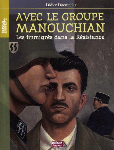 HDA 3e. Histoire du Groupe Manouchian