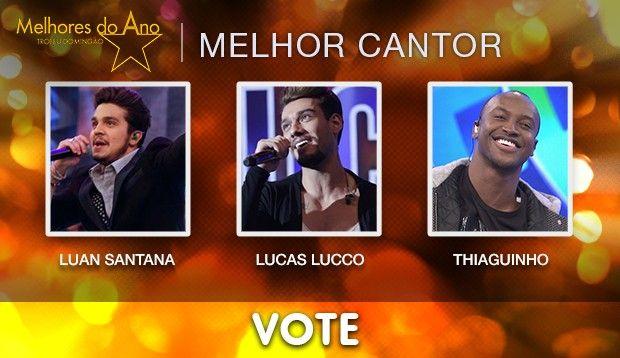 FCO - A BÚSSOLA: Melhores do Ano/Cantor: Vote em Luan Santana, Lucas  Lucco ou Thiaguinho