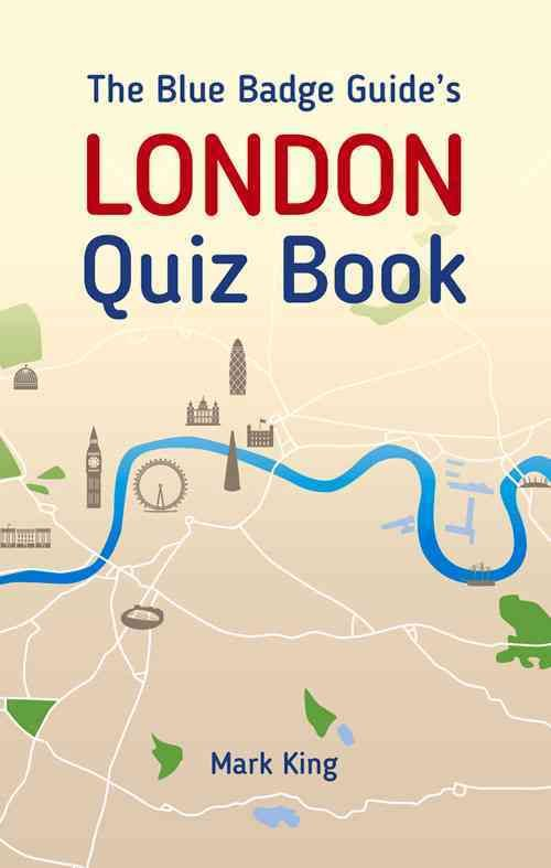The Badge Guide's London Quiz Book