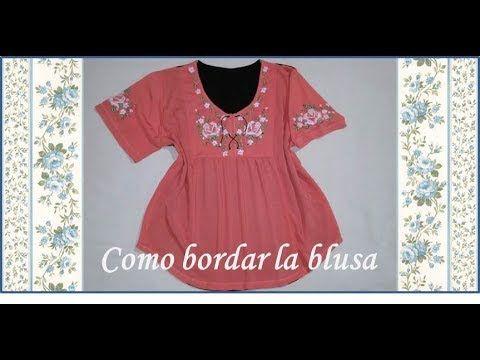 ♥ Como bordar la blusa ♥ Parte 1/2 ♥