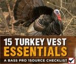 Deciding what turkey hunting gear, calls, and decoys to stock in your turkey hunting vest can be difficult. Pack these 15 turkey hunting essentials and prepare to take your longest long-beard yet.