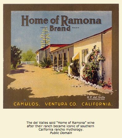 The book 'Ramona' by Helen Jackson Hunt made this Ranchero famous, and helped them 'brand' their wine. Great label.