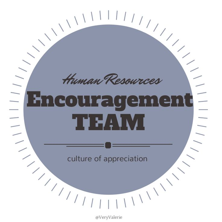 Create a team or individual to be your chief encouragement officer (CEO) They will keep recognition consistent