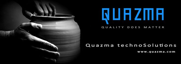 Quazma technoSolutions is a fast growing IT and software development company. visit us www.quazma.com