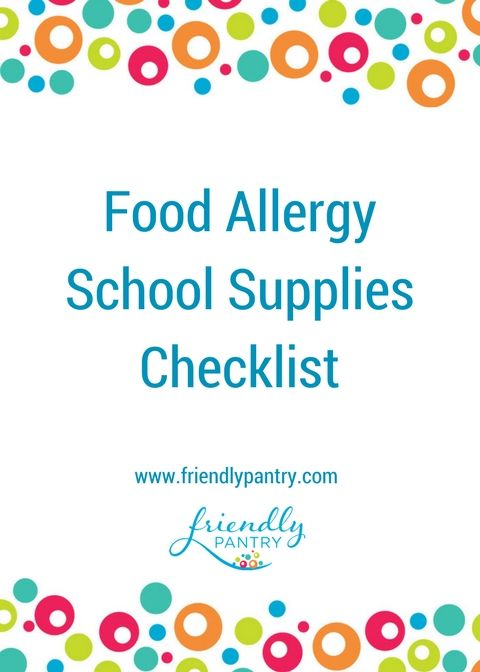 "A common question is ""What food allergy school supplies should I buy?"" I've made a list of my favourites so we can all be a bit more organized this year!  www.friendlypantry.com"