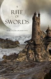 """(Book #7 in the Bestselling Sorcerer`s Ring Epic Fantasy Series by Morgan Rice! Bestselling Author Allegra Skye: """"This magical sorcery saga reminds me of the best of J.K. Rowling, George R.R. Martin, Rick Riordan, Christopher Paolini and J.R.R. Tolkien. I couldn`t put it down!"""")"""