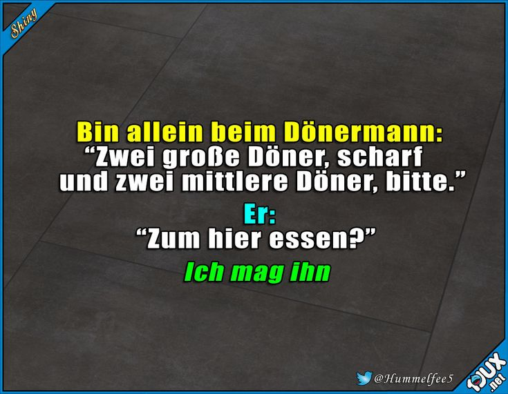 Dönermann ist wie ein guter Freund :) #Dönerliebe #Dönermann #Döner #lustig #Humor #Sprüche