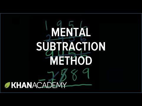 Alternate mental subtraction method | Addition and subtraction greater than 1000 | Addition and subtraction | Arithmetic | Khan Academy