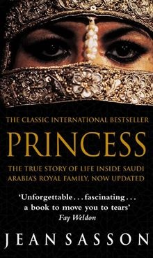 Princess by Jean Sasson  ...amazing read