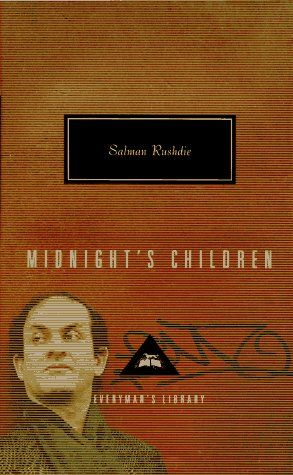 Midnight's Children (Everyman's Library) by Salman Rushdie,http://www.amazon.com/dp/0679444629/ref=cm_sw_r_pi_dp_Oz1Zsb0Y3CSP71FB