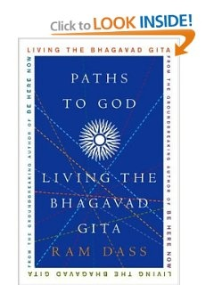 Wanna read...Paths to God: Living the Bhagavad Gita: Ram Dass