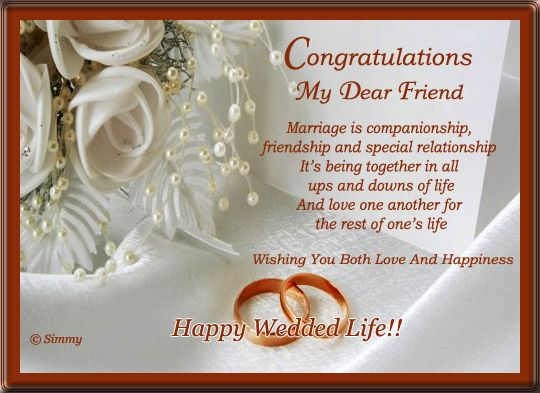 Warm Wishes For Your Friends On Their Wedding Free Online Congratulations My Dear Friend Ecards On Wedding