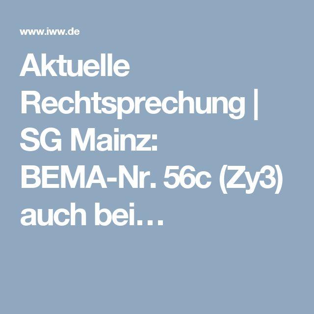 Aktuelle Rechtsprechung | SG Mainz: BEMA-Nr. 56c (Zy3) auch bei…