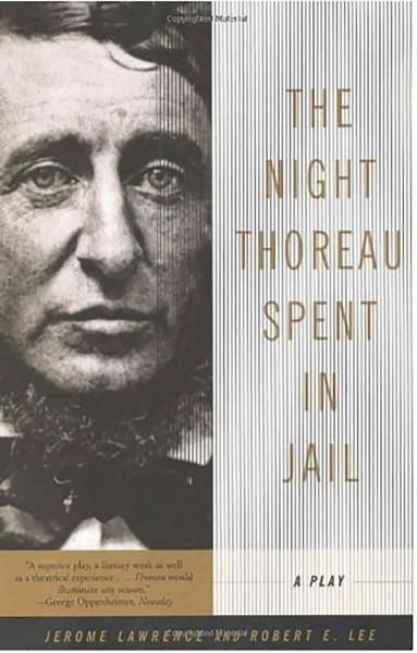 transcendentalism in the play the night thoreau spent in jail by henry david thoreau Professional essays on the night thoreau spent in jail  using henry david thoreau's  lawrence and lee began work on the first draft of the play.