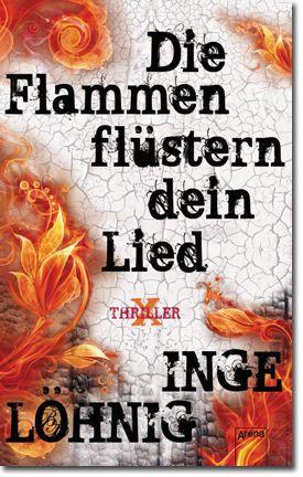 Die Flammen flüstern dein Lied von Löhnig, Inge, Jugendbücher, Krimi & Thriller, Spannung