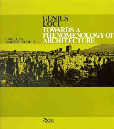 Genius Loci: Towards a Phenomenology of Architecture: Christian Norberg-Schulz: 9780847802876: Amazon.com: Books