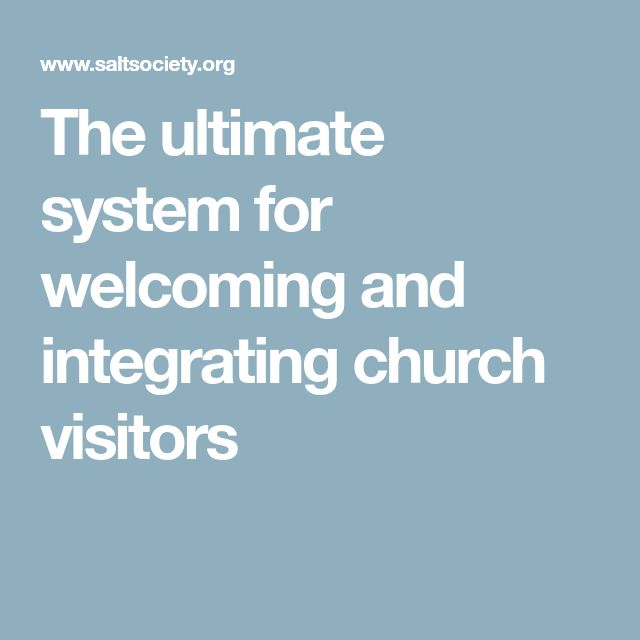 The ultimate system for welcoming and integrating church visitors