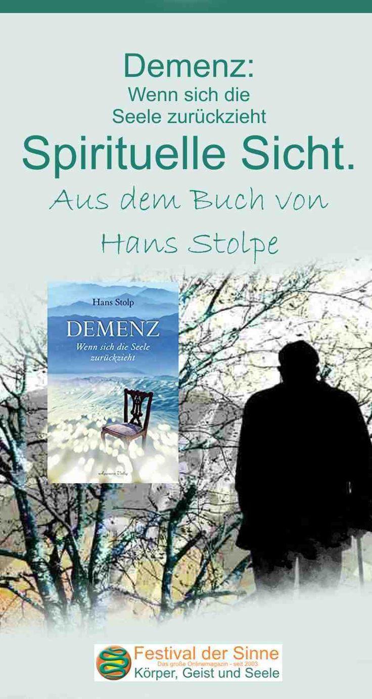 Demenz: Wenn sich die Seele zurückzieht.   Alzheimer