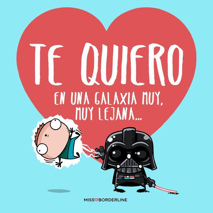 TE QUIERO...en una galaxia muy, muy lejana. #starwars #funny #divertidas #quotes #tequiero #love