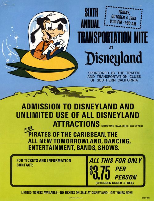 Welcome to Transportation Nite at Disneyland, Friday, October 4, 1968. Via Vintage Disneyland Tickets.  ...